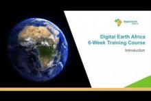 The introduction Lesson of the Digital Earth Africa Training Course. Image: Space in Africa