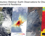 Introductory Webinar: Earth Observations for Disaster Risk Assessment & Resilience